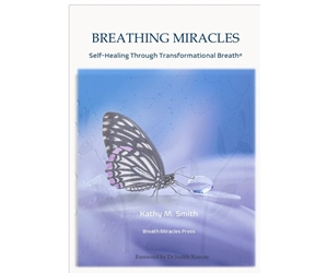 Breathing Miracles Book [DOWNLOAD VERSION] miracles breath breathing Kathy Smith