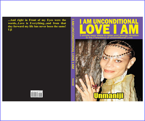 """I Am Unconditional Love I Am"" [Paperback]  I Am Unconditional Love, Unmaniji"